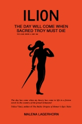 Ilion is based on the Iliad by Homer and the Battle of Troy with the hero Achilles